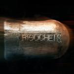 RICOCHETS-GRUNGE